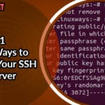 11 Best Ways to Secure Your SSH Server