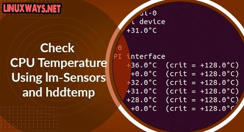 Check CPU Temperature Using lm-Sensors and hddtemp