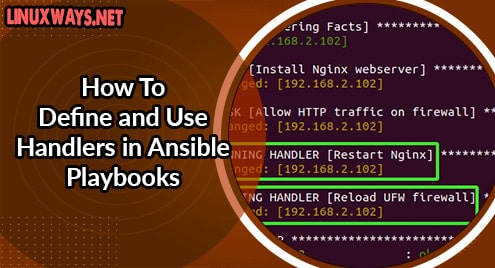 How To Define and Use Handlers in Ansible Playbooks