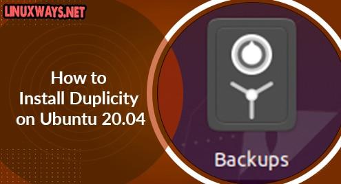 How to Install Duplicity on Ubuntu 20.04