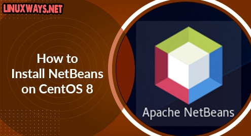 How to Install NetBeans on CentOS 8