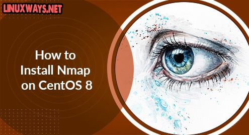 How to Install Nmap on CentOS 8