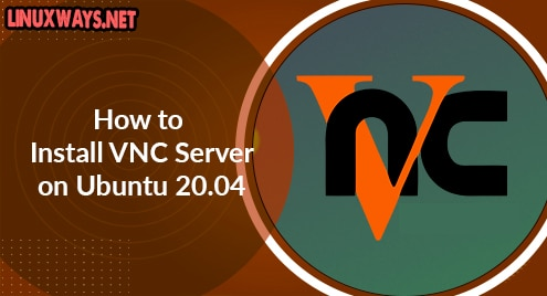 How to Install VNC Server on Ubuntu 20.04