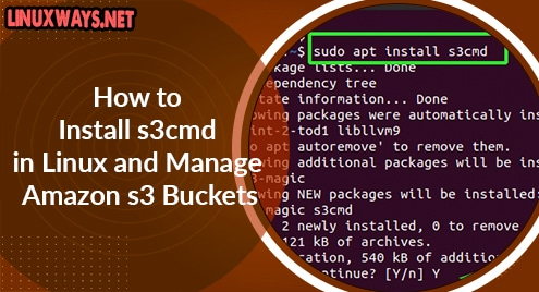 How to Install s3cmd in Linux and Manage Amazon s3 Buckets