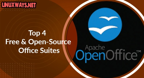 Top 4 Free and Open-Source Office Suites