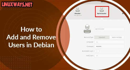 How to Add and Remove Users in Debian