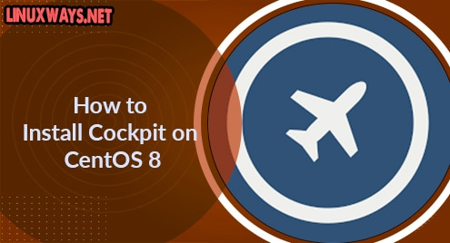 How to Install Cockpit on CentOS 8