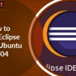 How to Install Eclipse IDE on Ubuntu 20.04