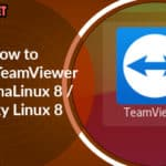 How to Install TeamViewer on AlmaLinux 8 / Rocky Linux 8