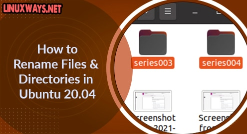 How to Rename Files and Directories in Ubuntu 20.04