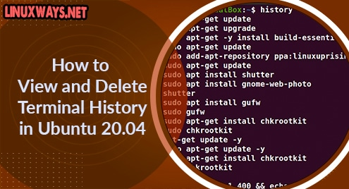 How to View and Delete Terminal History in Ubuntu 20.04