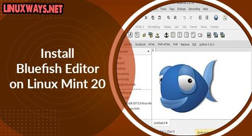 Install Bluefish Editor on Linux Mint 20