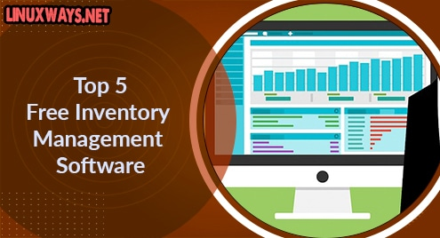 Top 5 Free Inventory Management Software