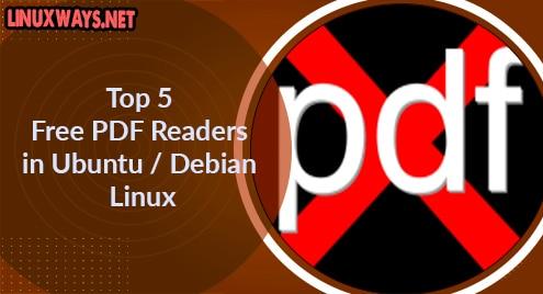 Top 5 Free PDF Readers in Ubuntu / Debian Linux