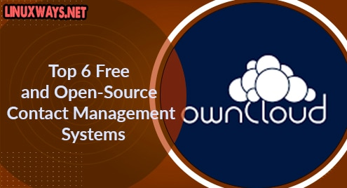 Top 6 Free and Open-Source Contact Management Systems