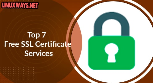 Top 7 Free SSL Certificate Services
