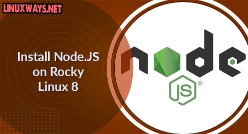 Install Node.JS on Rocky Linux 8