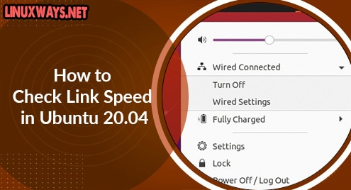How to Check Link Speed in Ubuntu 20.04