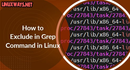 How to Exclude in Grep Command in Linux
