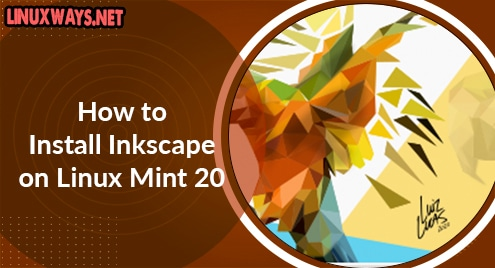 How to Install Inkscape on Linux Mint 20