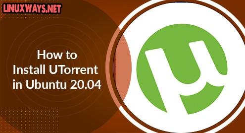 How to Install UTorrent in Ubuntu 20.04