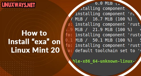 """How to Install """"exa"""" on Linux Mint 20"""