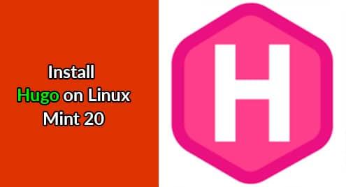 Install Hugo on Linux Mint 20