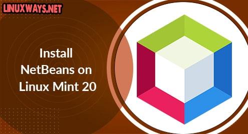 Install NetBeans on Linux Mint 20