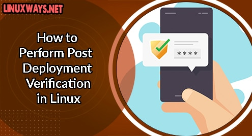 How to Perform Post Deployment Verification in Linux