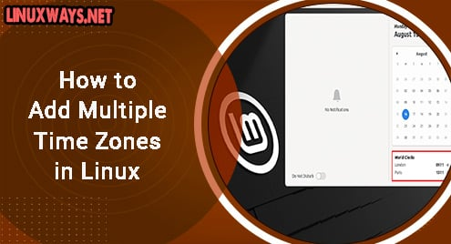 How to Add Multiple Time Zones in Linux