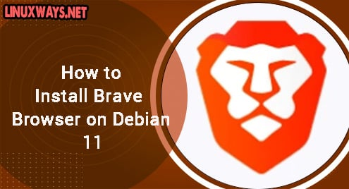 How to Install Brave Browser on Debian 11