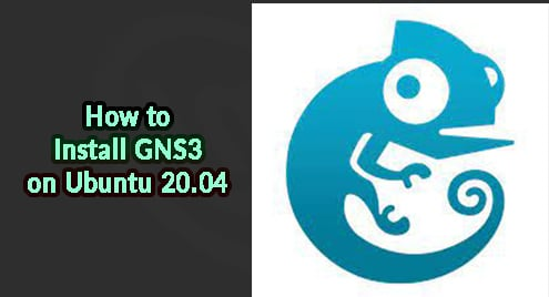 How to Install GNS3 on Ubuntu 20.04