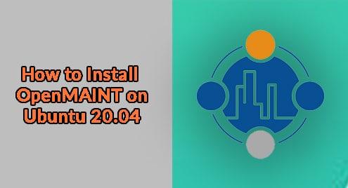 How to Install OpenMAINT on Ubuntu 20.04