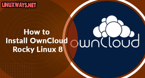 How to Install OwnCloud Rocky Linux 8