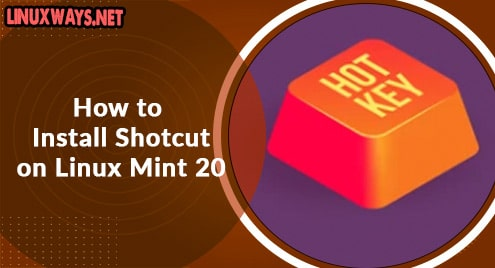 How to Install Shotcut on Linux Mint 20
