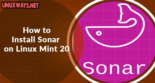 How to Install Sonar on Linux Mint 20