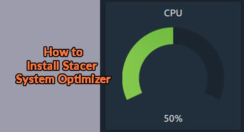 How to Install Stacer System Optimizer