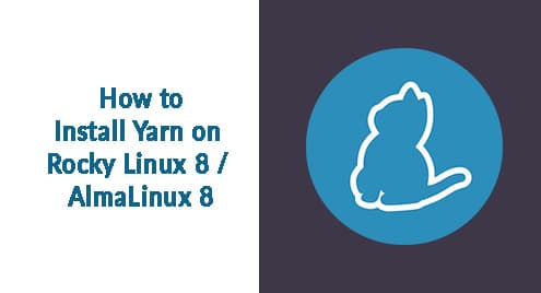 How to Install Yarn on Rocky Linux 8 / AlmaLinux 8