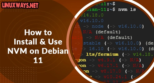 How to Install and Use NVM on Debian 11