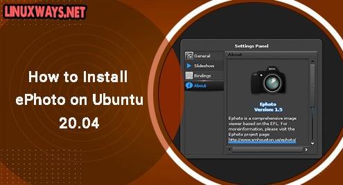 How to Install ePhoto on Ubuntu 20.04