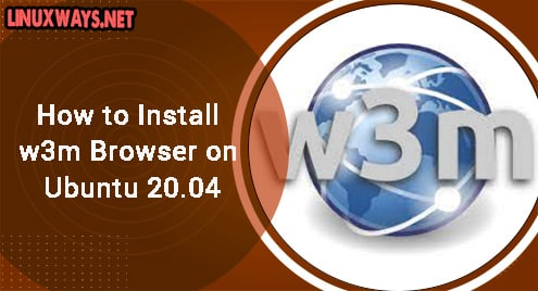 How to Install w3m Browser on Ubuntu 20.04