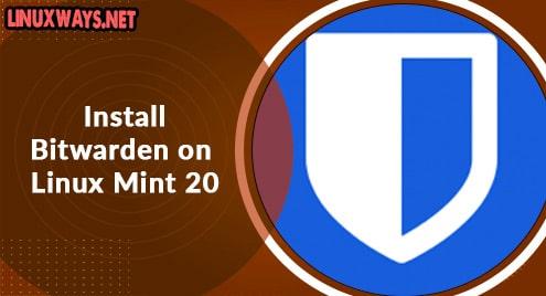Install Bitwarden on Linux Mint 20