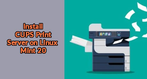 Install CUPS Print Server on Linux Mint 20