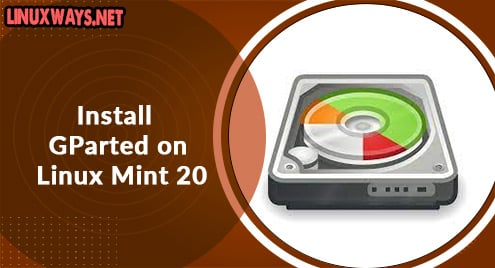 Install GParted on Linux Mint 20