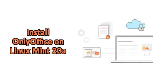 Install OnlyOffice on Linux Mint 20