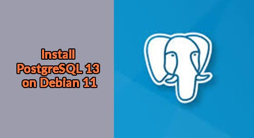 Install PostgreSQL 13 on Debian 11
