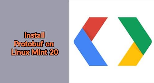 Install Protobuf on Linux Mint 20