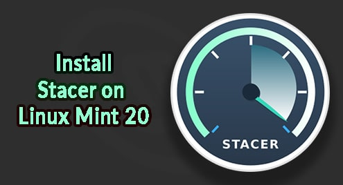 Install Stacer on Linux Mint 20