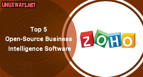 Top 5 Open-Source Business Intelligence Software