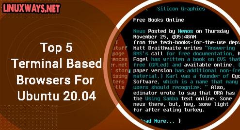 Top 5 Terminal Based Browsers For Ubuntu 20.04